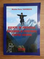 Anticariat: Nicolae Florin Tudorescu - Esente in procesul educarii si formarii fiintei umane