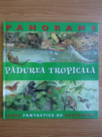 Anticariat: Panorame. Padurea tropicala