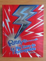 Anticariat: Robert Ripley - Le big livre de l'incroyable