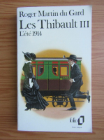 Anticariat: Roger Martin Du Gard - Les thibault (volumul 3)