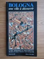 Anticariat: Romy Grieco - Bologna. Une ville a decouvrir