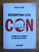 Anticariat: Russell Brand - Redemption d'un con