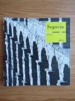 Anticariat: Segovia. Monografie