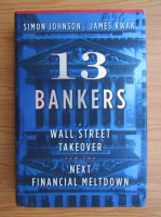 Anticariat: Simon Johnson - 13 bankers