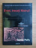 Sonia Palty - Evrei, treceti Nistrul!