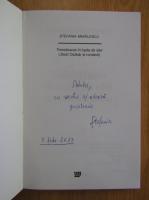 Stefania Mihailescu - Transilvania in lupta de idei (cu autograful autorului)