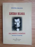 Zenovie Carlugea - Lucian Blaga. Intre amintire si actualitate