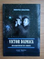 Zenovie Carlugea - Victor Daimaca descoperitorul de comete