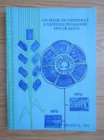 Anticariat: 1870-1970 un secol de existenta a liceului pedagogic din Craiova