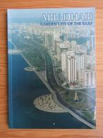 Abu Dhabi. Garden city of the gulf