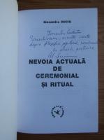 Alexandru Suciu - Nevoia actuala de ceremonial si ritual (cu autograful autorului)