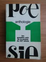 Anticariat: Anthologie, les grandes voix de la poesie du XXe siecle