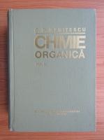 Anticariat: Costin D. Nenitescu - Chimie organica (volumul 2, editia a VIII-a)