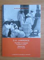 D. H. Lawrence - Walk to Huayapa. Market day