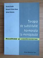 Anticariat: Decebal Hudita - Terapia de substitutie hormonala la menopauza. Realitati si controverse