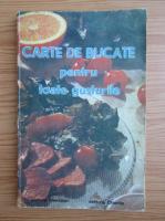 Ecaterina Trisca Ganea - Carte de bucate pentru toate gusturile