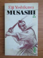 Eiji Yoshikawa - Musashi (volumul 3)