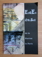 Eugen Ionescu - De la Slatina la Paris