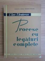 George Ciucu - Procese cu legaturi complete