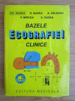 Gheorghe Badea - Bazele ecografiei clinice