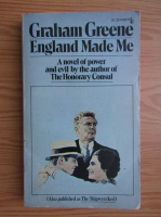 Graham Greene - England made me