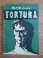 Henri Alleg - Tortura