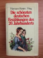 Hermann Kesten - Die schonsten deutschen Erzahlungen des 20. Jahrhunderts