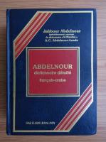 Anticariat: Jabbour Abdelnour - Dictionnaire detaille francais-arabe