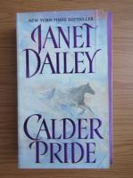 Anticariat: Janet Dailey - Calder Pride