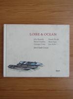Anticariat: Jean Claude Crosson - Loire et ocean (editie bilingva)
