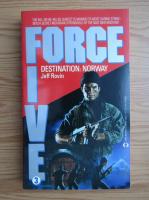 Anticariat: Jeff Rovin - Force five destination: Norway