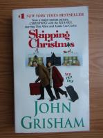 Anticariat: John Grisham - Skipping Christmas