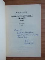 Anticariat: Justin Ceuca - Despre construirea dramei (cu autograful autorului)