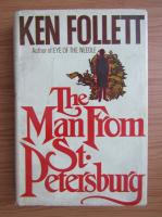 Ken Follett - The man from St. Petersburg