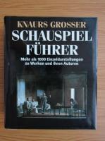 Knaurs Grosser - Schauspiel Fuhrer
