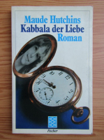 Anticariat: Maude Hutchins - Kabbala der Liebe