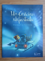Anticariat: Michael Engler - Un Craciun elefantastic. Expeditie la Polul Nord