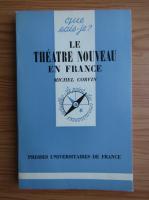 Anticariat: Michel Corvin - Le theatre nouveau en France