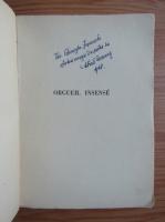 Mihail Drumes - Orgueil insens (1948, cu autograful autorului)
