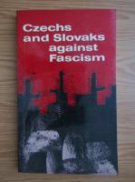 Anticariat: Miloslav Novak - Czechs and Slovaks against Fascism