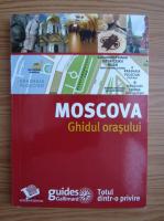 Anticariat: Moscova. Ghidul orasului