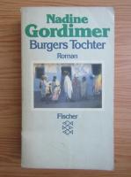 Anticariat: Nadine Gordimer - Burgers Tochter