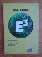 Anticariat: Pam Grout - E3