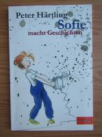Peter Hartling - Sofie macht Geschichten