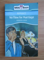 Anticariat: Roberta Leigh - No time for marriage