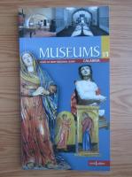 Anticariat: Rosa Maria Cagliostro - Museums (volumul 1)
