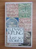 Anticariat: Rudyard Kipling - Just so stories