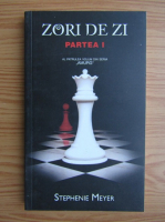 Anticariat: Stephenie Meyer - Zori de zi (volumul 1)