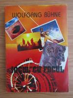 Wolfgang Buhne - Jocul cu focul