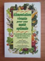 Anticariat: Alimentation vivante pour une sante optimale